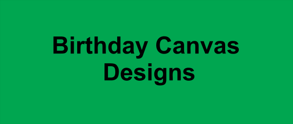 Birthday Canvas Designs