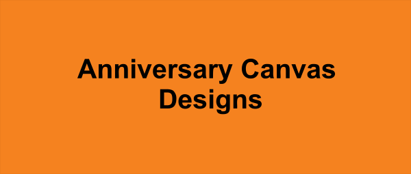 Anniversary Canvas Designs