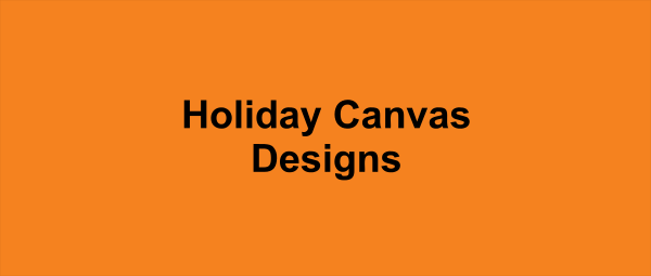 Holiday Canvas Designs