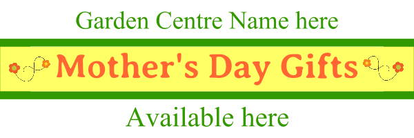 Personalised+Mother%27s+Day+Gifts+Garden+Centre+Banner - design template - 190