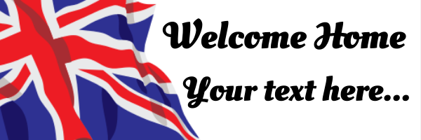Personalised+UK+Welcome+Home+Banner+ - design template - 285