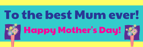 Best+Mum+Personalised+Mothers+Day+Banner+ - design template - 36