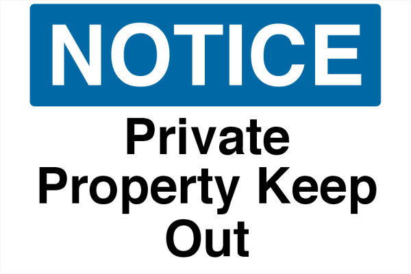 Private+Property+Keep+Our+Foam+Board+Sign - design template - 740