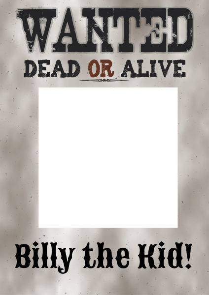 Wanted+Dead+or+Alive+Selfie+Frame - design template - 785