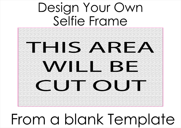 Design_Your_Own_Selfie_Frame - design template - 869